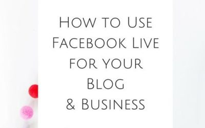 How to use Facebook Live for your blog and business