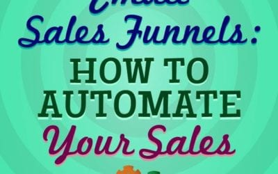 Email Sales Funnels: How to automate your sales