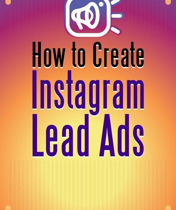 How to Create Instagram Lead Ads