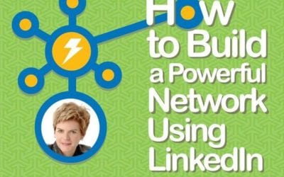 Networking on LinkedIn: How to build a powerful network using LinkedIn